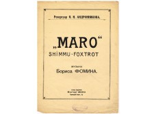 "Maro ""Shimmu-foxtrot music by Boris Fomin. Repertoire of Y. N. Andronnikov."