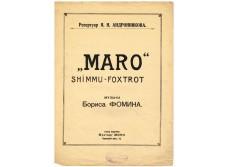 Maro. Shimmu-foxtrot music by Boris Fomin. Repertoire of Y. L. Andronnikov.
