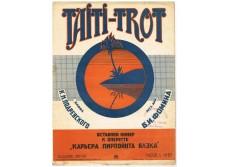 "Taiti-Trot.Divertissement to""The Career of Pierpont Blake""  operetta  ."